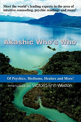 9780595337422: Akashic Who's Who: Of Psychics, Mediums, Healers and More!