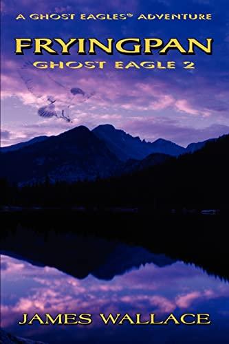 9780595338498: Fryingpan: Ghost Eagle 2