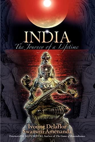 India: The Journey of a Lifetime: Ivonne Delaflor