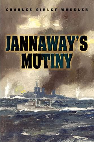 Jannaways Mutiny: Charles Wheeler
