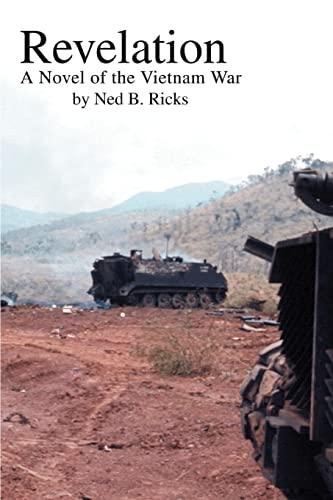 9780595339877: Revelation: A Novel of the Vietnam War