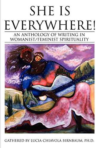 9780595340347: She Is Everywhere!: An anthology of writing in womanist/feminist spirituality