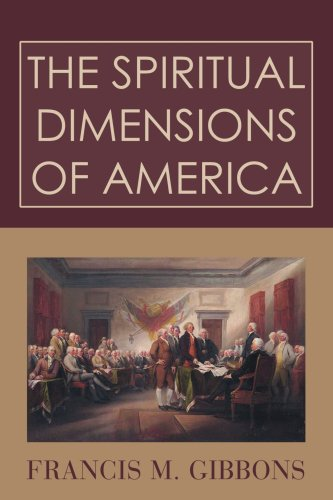 The Spiritual Dimensions of America: Francis Gibbons