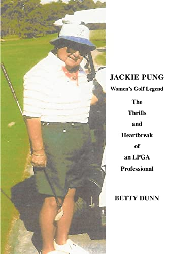 Jackie Pung Womens Golf Legend: Betty Dunn