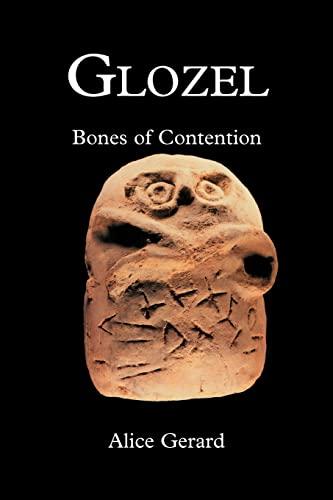 9780595341221: Glozel: Bones of Contention