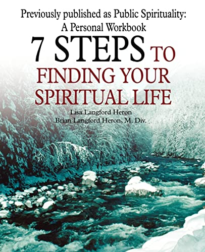 9780595342051: 7 Steps to Finding Your Spiritual Life
