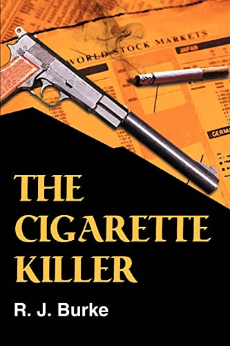The Cigarette Killer: R. Burke