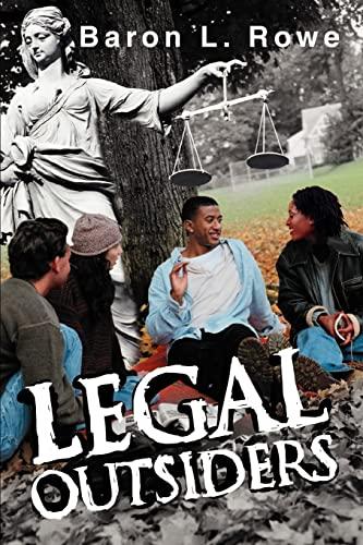 Legal Outsiders: Baron Rowe