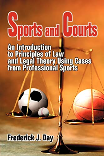Sports and Courts: An Introduction to Principles: Day, Frederick