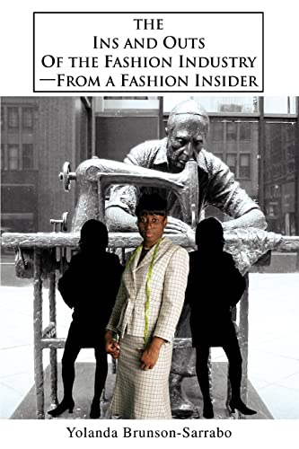 9780595343522: The Ins and Outs of the Fashion Industry—From a Fashion Insider