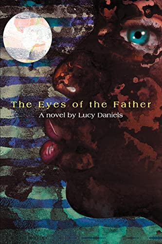 9780595343751: The Eyes of the Father