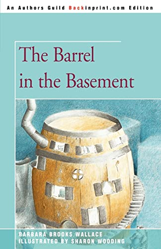 9780595343997: The Barrel in the Basement