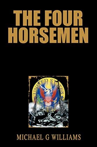 9780595344888: The Four Horsemen