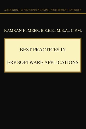 9780595345137: Best Practices in ERP Software Applications: Accounting, Supply Chain Planning, Procurement, Inventory