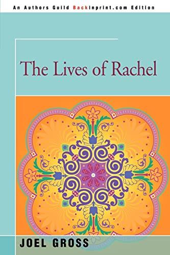 9780595345274: The Lives of Rachel