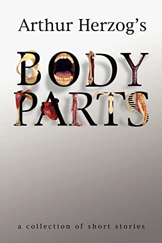 9780595345359: Body Parts: a collection of short stories