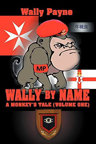 9780595346509: Wally by Name: A Monkey's Tale (Volume One): 1