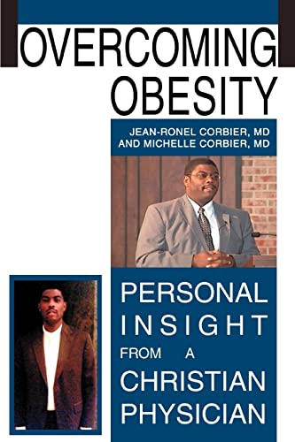 9780595347087: Overcoming Obesity: Personal Insight from a Christian Physician