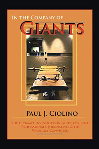 In The Company of Giants: The Ultimate Investigation Guide for Legal Professionals, Activists, ...