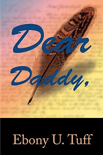 9780595348459: Dear Daddy