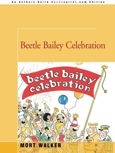 9780595348466: Beetle Bailey Celebration