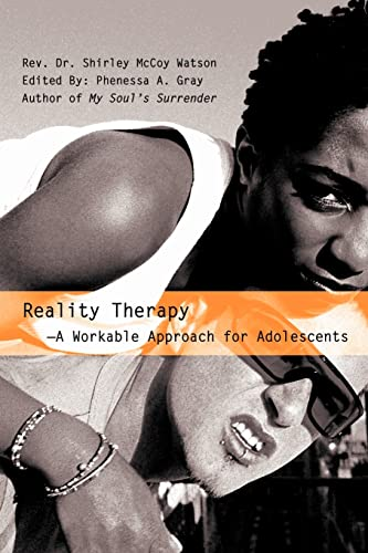 9780595351145: Reality Therapy--A Workable Approach for Adolescents