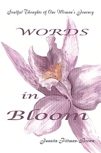 9780595351251: Words in Bloom: Soulful Thoughts of One Woman's Journey