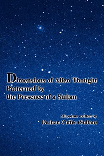 9780595354832: Dimensions of Alien Thought Patterned by the Presence of a Sultan
