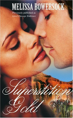 9780595355068: Superstition Gold: Previously published as Love's Savage Embrace
