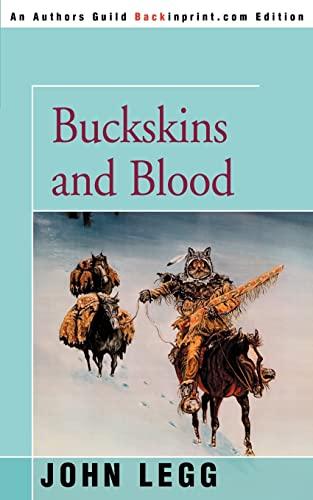 9780595355426: Buckskins and Blood