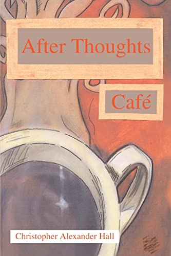 9780595355952: After Thoughts Café