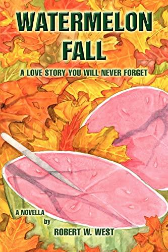 9780595356034: Watermelon Fall