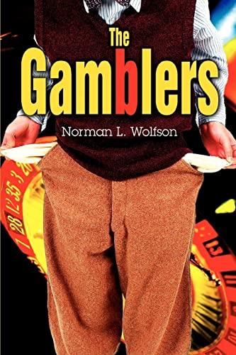 9780595356416: The Gamblers