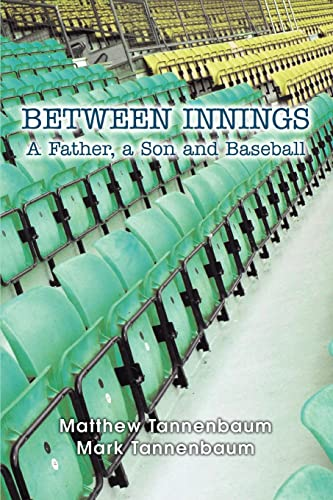 9780595356492: Between Innings: A Father, a Son and Baseball