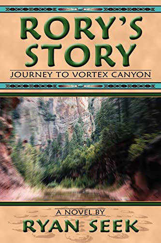 9780595356645: Rory's Story: Journey to Vortex Canyon