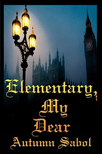 9780595356867: Elementary, My Dear