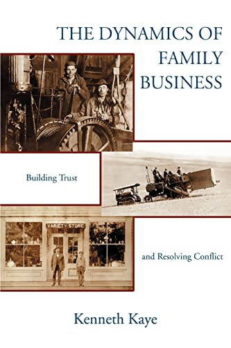 9780595357086: The Dynamics of Family Business: Building Trust and Resolving Conflict