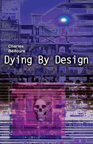 9780595357499: Dying By Design