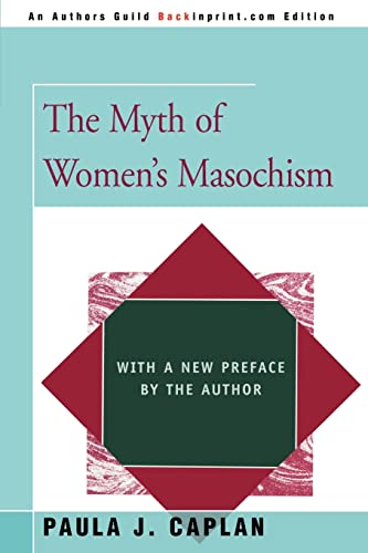 9780595357505: The Myth of Women's Masochism: with a new preface by the author