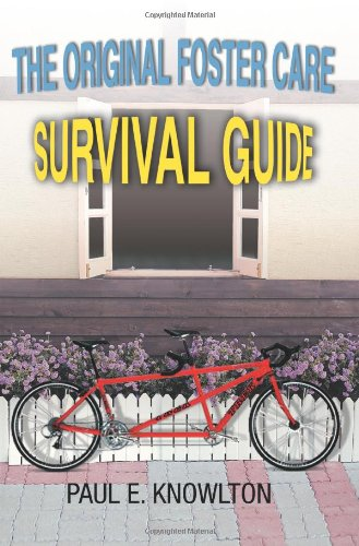 9780595358939: The Original Foster Care Survival Guide