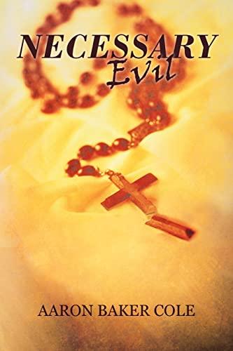 9780595358991: Necessary Evil