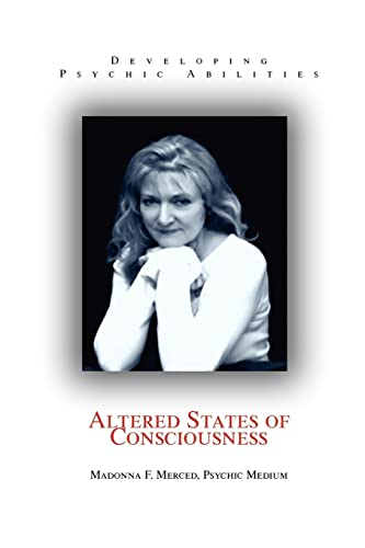 9780595359066: Altered States of Consciousness: Developing Psychic Abilities