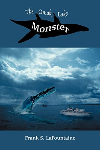 9780595359233: The Omak Lake Monster