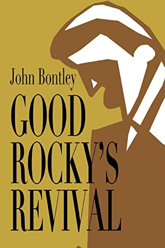 9780595359523: Good Rocky's Revival