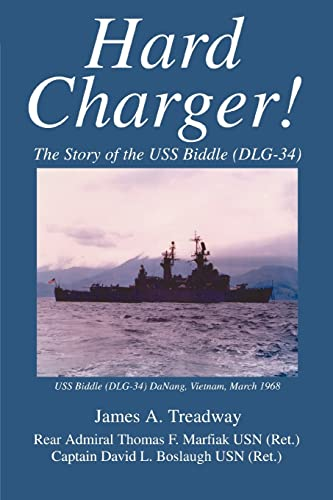 9780595360093: Hard Charger!: The Story of the USS Biddle (DLG-34)