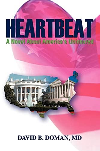 9780595360383: Heartbeat: A Novel