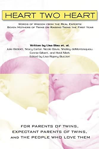 Heart Two Heart: Words of Wisdom from: Lisa Blau; Contributor-Julie