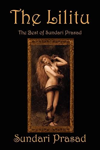 The Lilitu The Best of Sundari Prasad: Sundari Prasad
