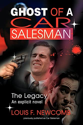 9780595361779: Ghost of a Car Salesman: The Legacy