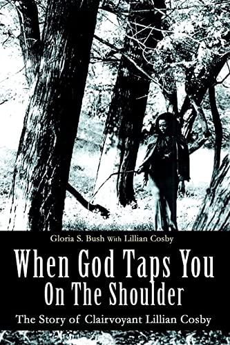 9780595362042: When God Taps You On The Shoulder: The Story of Clairvoyant Lillian Cosby